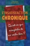 L'insatisfaction chronique