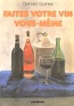 Faites votre vin vous-m�me