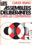 Les assemblées délibérantes (dans les coopératives)