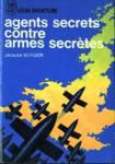 Agents secrets contre armes secr�tes