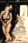 Quittes et doubles - Sc�nes de r�ciprocit�