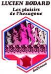 Les plaisirs de l'hexagone