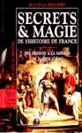 Secrets & Magie de l'histoire de France