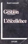 Au delà de la Gestion traditionnelle - Une voix vers l'exellence
