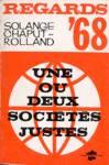 Une ou deux sociétés justes - Regards 1968