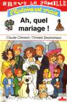 Ah quel mariage!