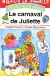 Le carnaval de Juliette