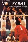 Volley-ball - Progression tactique - Tome II