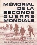 De Stalingrad à Hiroshima - Mémorial de la seconde guerre mondiale - Tome III