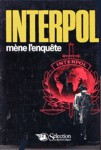 Interpol m�ne l'enqu�te
