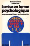 La mise en forme psychologique