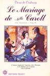 Le Mariage de Mlle Caroll - Ève Victorieuse - Tome II