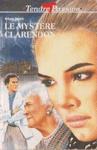 Le mystère Clarendon