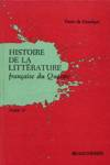 Histoire de la littérature française du Québec - Tome IV