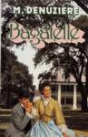 Bagatelle - Louisiane - Tome III
