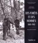 Des forêts et des hommes 1880-1982
