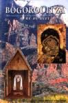 Bogoroditza - Mère de Dieu