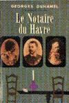 Le notaire du Havre - Chronique des Pasquier - Tome I