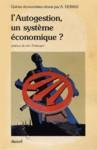 L'Autogestion un système économique ?