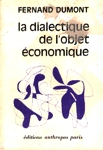La dialectique de l'objet économique