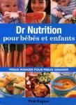 Dr Nutrition pour bébés et enfants