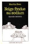 Neige fondue au sodium (Sloche concerto)