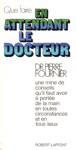 Que faire en attendant le docteur