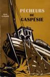 P�cheurs en Gasp�sie