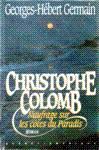 Christophe Colomb - Naufrage sur les côtes du Paradis