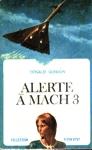 Alerte à Mach 3