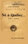 Né à Québec