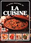 Le guide pratique de la Cuisine
