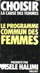 Le programme commun des femmes - Choisir la cause des femmes