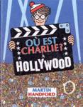 O� est Charlie ? � Hollywood