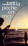 Le guide Marabout de la pêche en mer