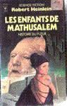 Les enfants de Mathusalem - Histoire du futur