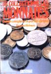 Je collectionne les monnaies