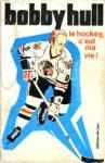 Le hockey c'est ma vie!