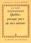 Québec presque pays de mes amours
