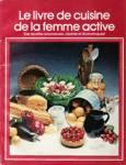 Le livre de cuisine de la femme active