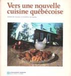 Vers une nouvelle cuisine québécoise