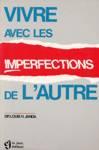Vivre avec les imperfections de l'autre