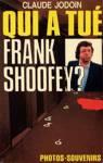 Qui a tué Frank Shoofey?