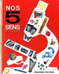 Nos 5 sens et le monde