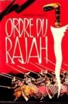 Ordre du Rajah - Les Justiciers du globe - Tome VI
