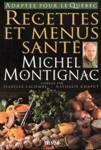 Recettes et menus santé Michel Montignac
