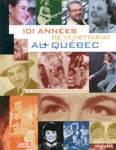 101 années de vedettariat au Québec