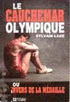 Le cauchemar olympique ou l'envers de la médaille