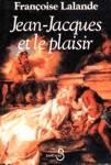 Jean-Jacques et le plaisir