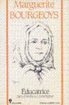 Marguerite Bourgeoys - �ducatrice